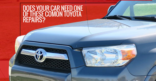 DOES YOUR CAR NEED ONE OF THESE COMMON TOYOTA REPAIRS?